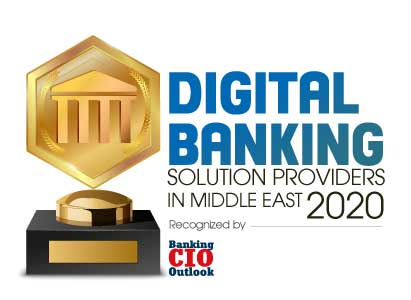 Top 10 Digital Banking Solution Companies in Middle East - 2020