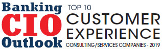 Top 10 Customer Experience Consulting/Services Companies - 2019