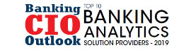 Top 10 Banking Analytics Solution Companies – 2019