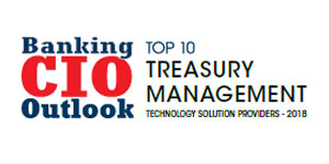 Top 10 Treasury Management Technology Solution Providers - 2018