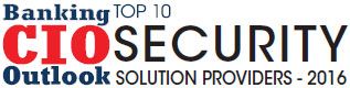 Top 10 Security Solution Companies - 2016