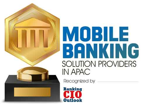Top Mobile Banking Solution Companies in APAC