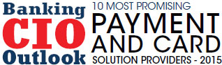 Top 10 Payment and Card Solution Companies - 2015