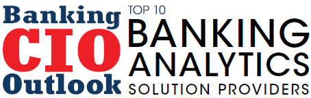 Top 10 Banking Analytics Solution Companies - 2019