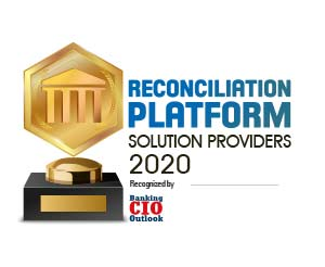 Top 10 Reconciliation Platform Solution Companies - 2020