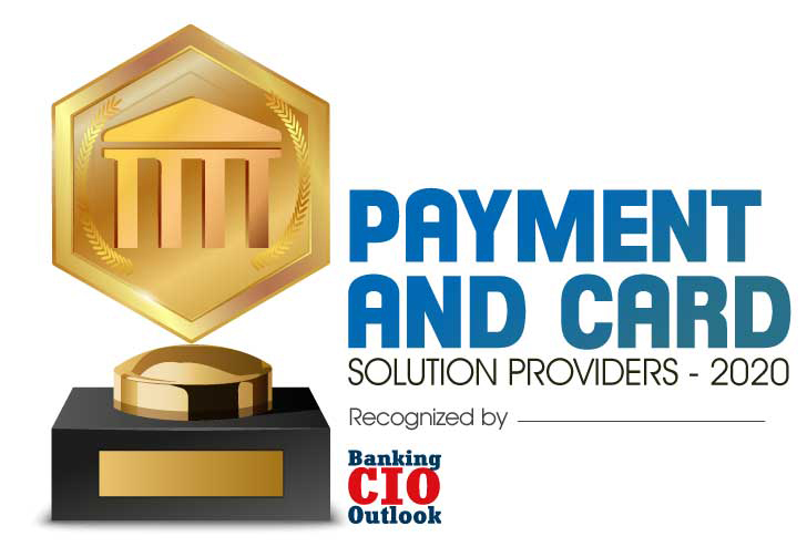 Top 10 Payment and Card Solution Companies - 2020