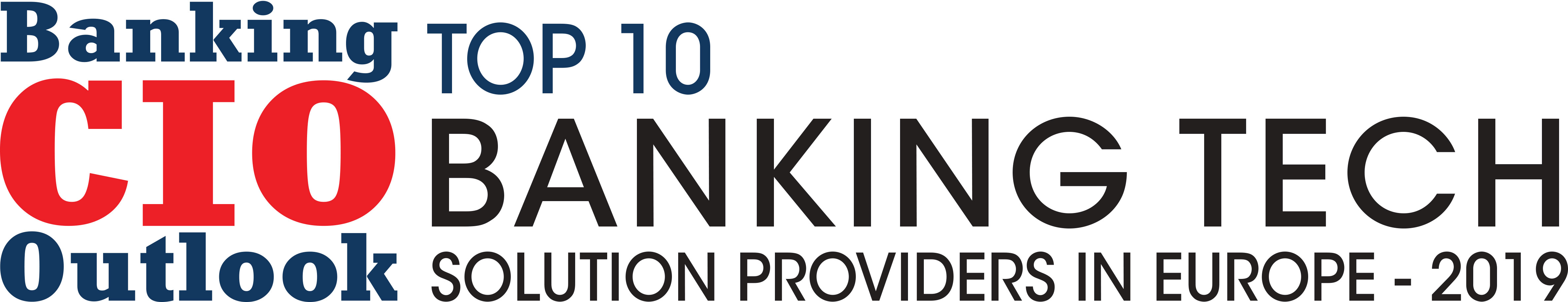Top 10 Banking Tech Solution Companies in Europe - 2019