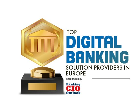 Top 10 Digital Banking Solution Companies in Europe 2020