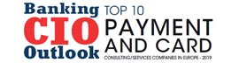 Top 10 Payment and Card Consulting/Services Companies in Europe - 2019