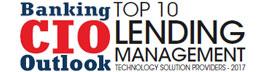 Top 10 Lending Management Technology Solution Companies - 2017