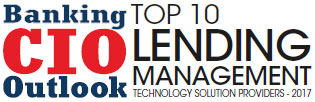 Top 10 Lending Management Technology Solution Companies - 2017