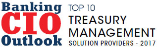 Top 10 Treasury Management Solution Companies - 2017