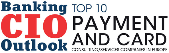Top Payment and Card Consulting/Services Companies in Europe
