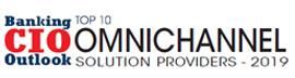Top 10 Omnichannel Solution Companies - 2019
