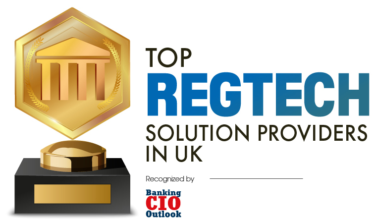 Top RegTech Solution Companies In UK