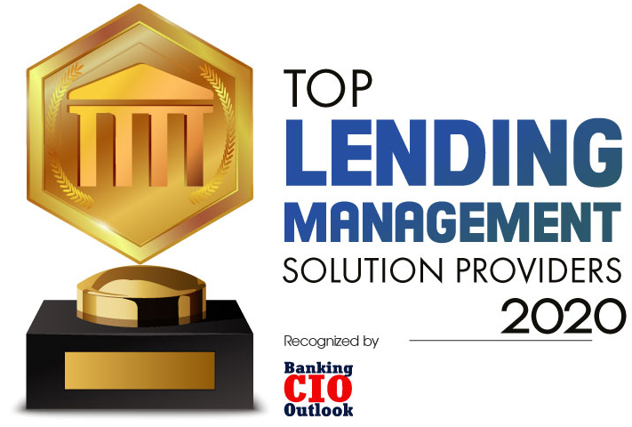 Top 10 Lending Management Solution Companies - 2020