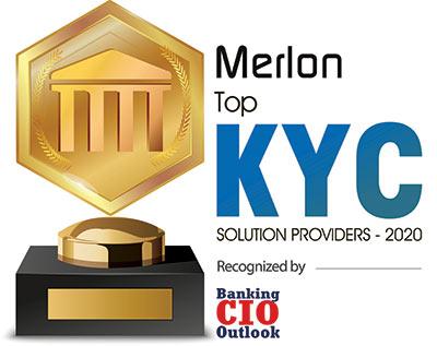 Top 10 KYC Solution Companies - 2020