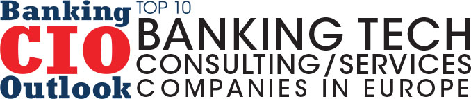 Top Banking Tech Consulting/Services Companies in Europe