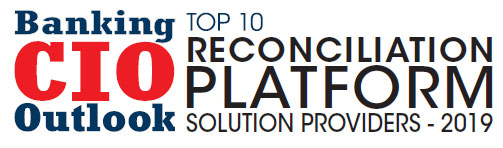 Top 10 Reconciliation Platform Solution Providers - 2019