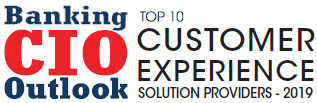 Top 10 Customer Experience Solution Companies - 2019