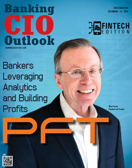 PFT: Bankers Leveraging Analytics and Building Profits