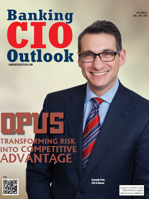 OPUS: Transforming Risk Into Competitive Advantage