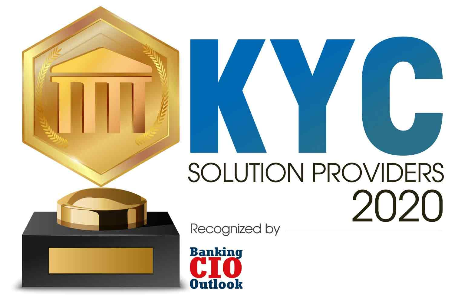 Top 10 KYC Solution Companies - 2020