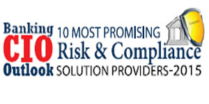 10 Most Promising Risk & Compliance Solution Providers 2015