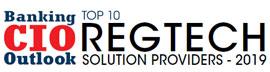 Top 10 RegTech Companies - 2019