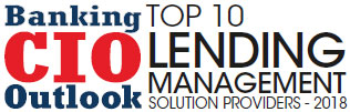 Top 10 Lending Management Solution Companies - 2018