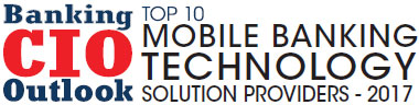 Top 10 Mobile Banking Technology Solution Companies - 2017