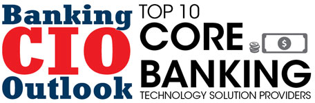 Top Core Banking Technology Solution Companies