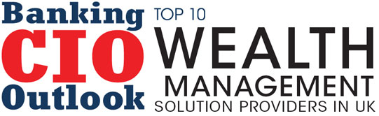 Top 10 Wealth Management Solution Companies in UK - 2019