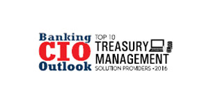 Top 10 Treasury Management Solution Providers 2016