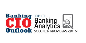 Top 10 Banking Analytics Solution Providers 2016