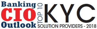 Top 10 KYC Solution Companies - 2018