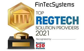 Top 10 RegTech Solution Companies - 2021