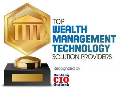 Top Wealth Management Technology Companies