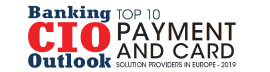 Top 10 Payment and Card Solution Companies in Europe - 2019