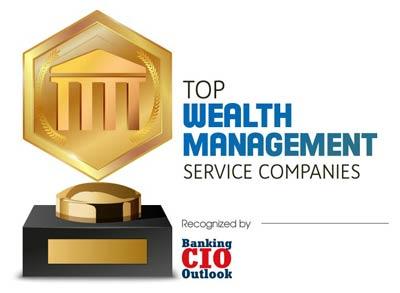 Top Wealth Management Service Companies