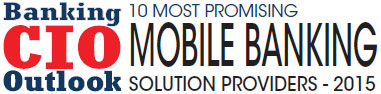 Top 10 Mobile Banking Solution Companies - 2015