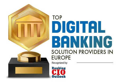 Top Digital Banking Solution Companies in Europe